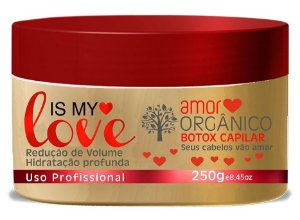 Is My Love Amor Orgânico Btox Redutor De Volume - 250gr