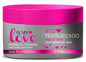 Is My Love Amor Texturizado Efeito Teia Hidratação Profunda - 250g