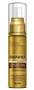 Forever Liss Serum Banho de Verniz Óleo de Coco  60ml