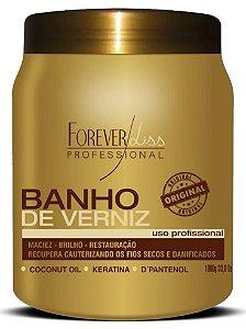 Forever Liss Banho de Verniz 1 Kilo Hidratação Brilho (+ Brinde)