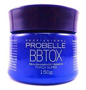Probelle B.tox Capilar Força Super Realinhamento (sem formol) - 150g