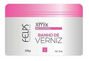 Felps Banho de Verniz Xmix Brilho Intenso 300g