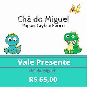 Chá do Miguel - Papais Tayla e Eurico