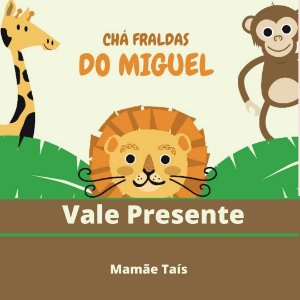 Chá do Miguel - Mamãe Taís