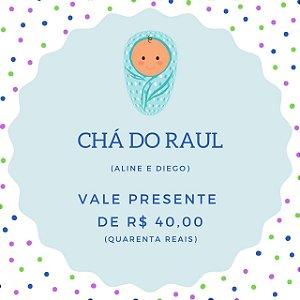 Chá do Raul - pais Aline e Diego