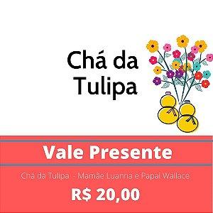 Chá da Tulipa  - Mamãe Luanna e Papai Wallace