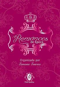"""Antologia """"Romances de Época"""""""