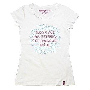 Camiseta Feminina Eterno