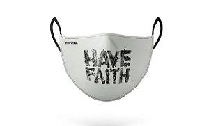 Máscara de Proteção Have Faith Branca