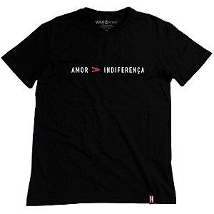Camiseta Amor Maior Que Indiferença