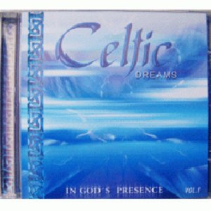 CD Celtic Dreams (IN God`s Presence) Vol 1