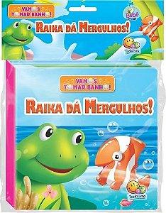 LIVRO VAMOS TOMAR BANHO III RAIKA DA MERGULHOS TODO LIVRO