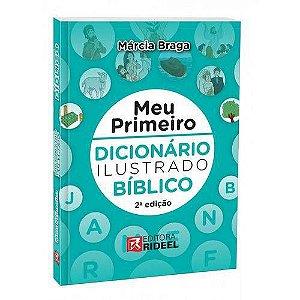 MEU PRIMEIRO DICIONARIO ILUSTRADO BIBLICO 2ED
