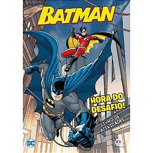 Livro de Atividades Batman - Hora Do Desafio!