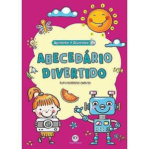 LIVRO APRENDER E DIVERTIDO ABECEDARIO DIVERTIDO (CIRANDA CULTURAL)