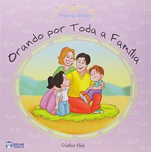 LIVRO ORANDO POR TODA FAMILIA BICHO ESPERTO