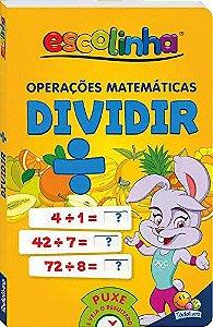 LIVRO CD OPERACOES MATEMATICAS DIVIDIR ESCOLINHA TODO O LIVRO