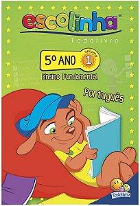 LIVRO PORTUGUES VOL 1 5 ANO ESCOLINHA TODO O LIVRO
