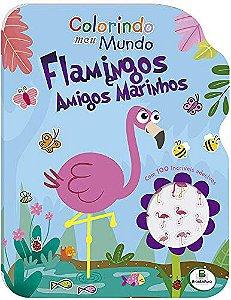 LIVRO COLORINDO MEU MUNDO FLAMINGOS E AMIGOS MARINHOS C/ ADESIVOS BRASILEITURA