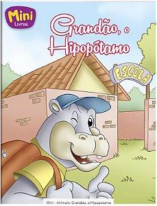 LIVRO MINI O HIPOPOTAMO GRANDAO TODO O LIVRO