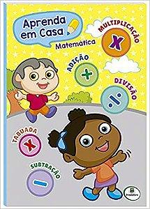 LIVRO MATEMATICA VOLUME UNICO APRENDA EM CASA BRASILEITURA