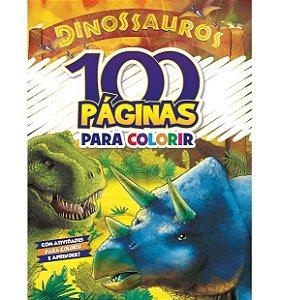 LIVRO 100 PAGINAS PARA COLORIR DINOSSAUROS BICHO ESPERTO