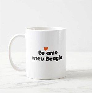 """Caneca Pet de Beagle """"Eu amo meu Beagle"""""""