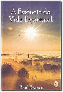 Essência da Vida Espiritual, A