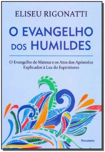 O Evangelho dos Humildes