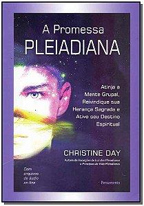 Promessa Pleiadiana, A