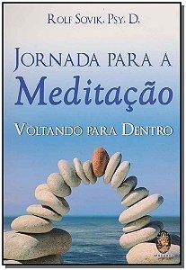 JORNADA PARA A MEDITÇÃO