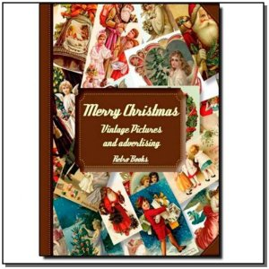 Merry Christmas - Vintage Pictures And Advertising