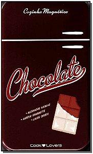 Chocolate - Cozinha Magnetica