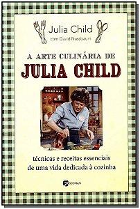 Arte Culinária de Julia Child, A
