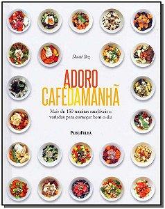 Adoro Cafe da Manhã