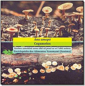 Enciclopédia dos Alimentos Yanomani