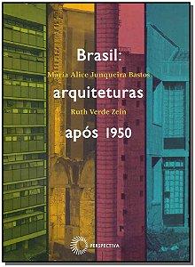 Brasil - Arquiteturas Após 1950