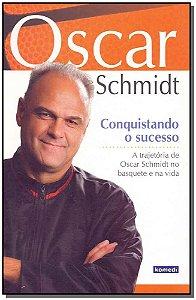 Oscar Schmidt: Conquistando o Sucesso