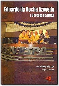 Eduardo Da Rocha Azevedo a Bovespa e a Bmef