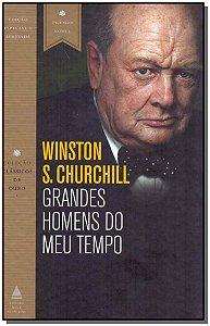 Grandes Homens do Meu Tempo - 02Ed/19