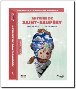 Montando Biografias: Antoine de Saint-exupery