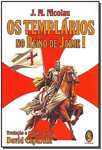 Templários no Reino de Jaime I, Os
