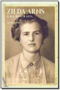 Zilda Arns uma Biografia