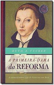 Primeira-dama da Reforma, A