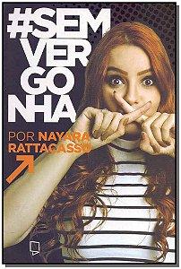 Sem Vergonha - Editora Yesbooks