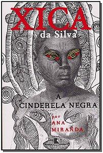 XICA DA SILVA - A CINDERELA NEGRA