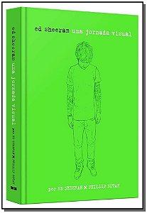 Ed Sheeran - Uma Jornada Visual