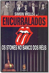 Encurralados - Rolling Stones no Banco dos Réus