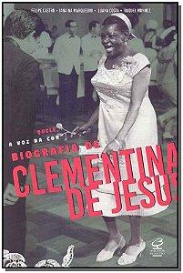 Quele, a Voz Da Cor Biografia Clementina De Jesus