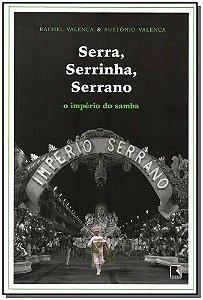 SERRA, SERRINHA SERRANO - O IMPÉRIO DO SAMBA